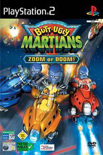 Butt Ugly Martians Zoom or Doom